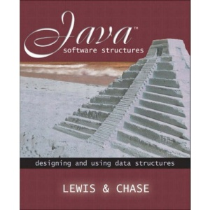 Java Software Structures: Designing and Using Data Structures (International Edition)