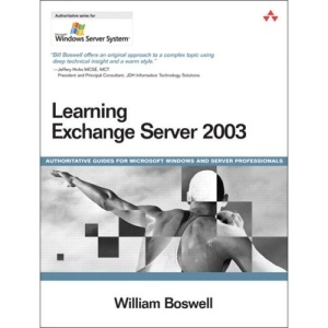 Learning Exchange Server 2003 (Microsoft Windows Server System)