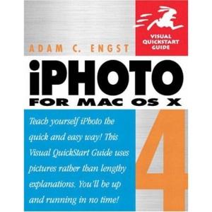 iPhoto 4 for Mac OS X (Visual QuickStart Guides)