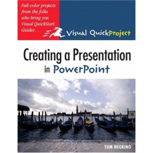 Creating a Presentation in Powerpoint (Visual QuickProject)