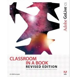 Adobe GoLive CS (Classroom in a Book)