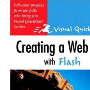 Creating a Web Site with Flash (Visual Quick Project Guide)