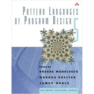 Pattern Languages of Program Design 5 (Software Patterns)