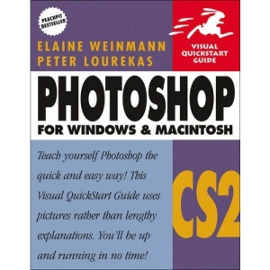 Photoshop CS2 for Windows and Macintosh: Visual QuickStart Guide (Visual QuickStart Guides)