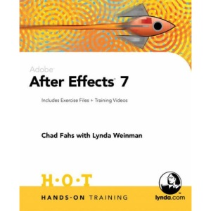 Adobe After Effects 7 Hands-on Training (Hands-on Training (H.O.T))