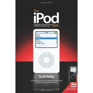 The iPod Book: Doing Cool Stuff with the iPod and the iTunes Music Store