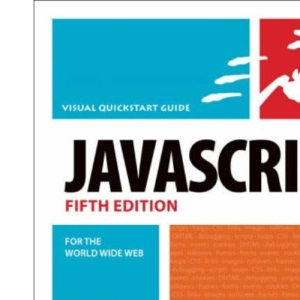 JavaScript for the World Wide Web, Fifth Edition: Visual QuickStart Guide (Visual QuickStart Guides)