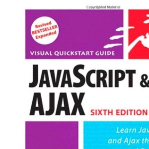 Javascript and Ajax for the Web (Visual QuickStart Guides)