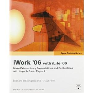 Apple Training Series: iWork 06 with iLife 06