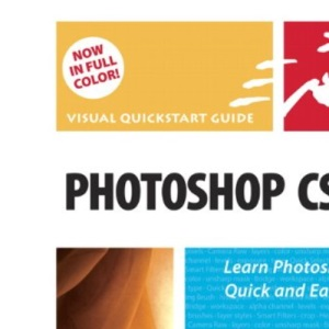 Photoshop CS3 for Windows and Macintosh: Visual QuickStart Guide (Visual QuickStart Guides)
