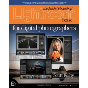 The Adobe Photoshop Lightroom Book for Digital Photographers (Voices That Matter)