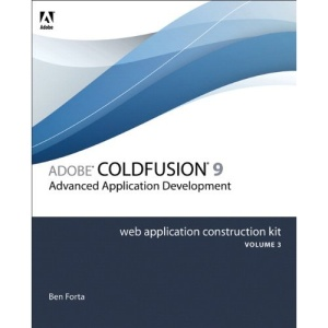 Adobe ColdFusion 8 Web Application Construction Kit: v. 3