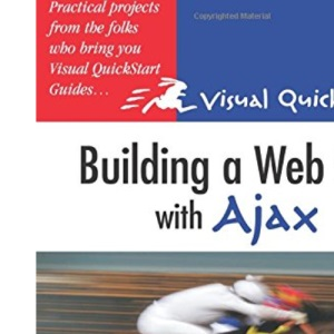 Building a Web Site with Ajax: Visual QuickProject Guide (Visual QuickProject Guides)