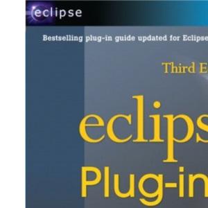 Eclipse Plug-ins: Building Commercial-Quality Plug-ins (Eclipse (Addison-Wesley))