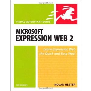 Microsoft Expression Web 2 for Windows: Visual QuickStart Guide (Visual QuickStart Guides)
