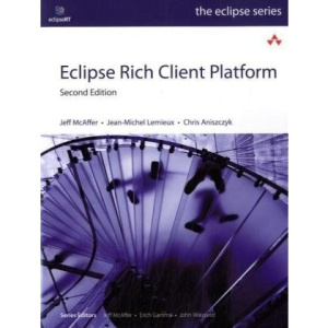 Eclipse Rich Client Platform: Designing, Coding, and Packaging Java Applications (Eclipse (Addison-Wesley))