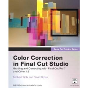 Apple Pro Training Series: Color Correction in Final Cut Studio