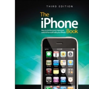 iPhone Book, (covers iPhone 3GS, iPhone 3G, and iPod Touch): How to Do the Things You Want to Do with Your iPhone (Iphone Book: How to Do the Things You Want to Do with Your)