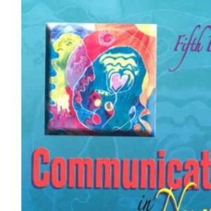 Communication in Nursing (Communication in Nursing (Balzer-Riley))