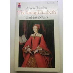 Young Elizabeth: The First Twenty Years