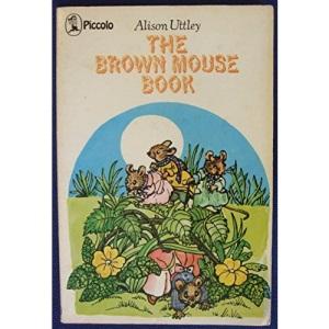 Brown Mouse Book (Piccolo Books)