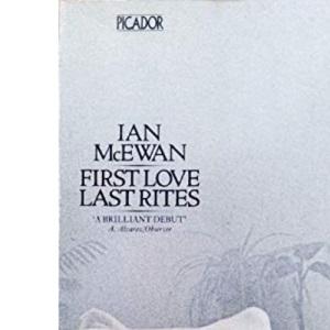 First Love, Last Rites (Picador Books)