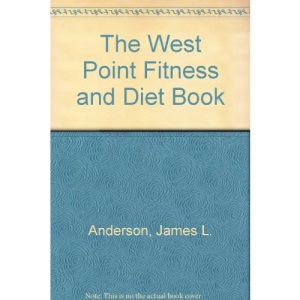 The West Point Fitness and Diet Book