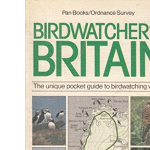 Bird Watchers' Britain: The Unique Pocket Guide to Bird Watching Walks