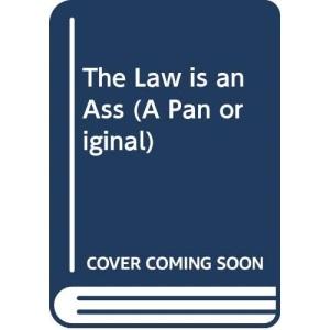 The Law is an Ass (A Pan original)