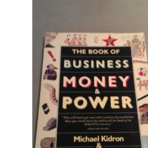 The Book of Business, Money and Power