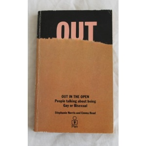 Out in the Open: People Talking About Being Gay or Bisexual (A Pan original)