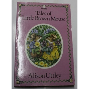 Tales Of Little Brown Mouse (Piccolo Books)