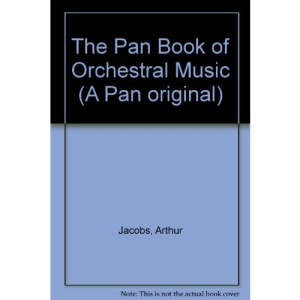 The Pan Book of Orchestral Music (A Pan Original)