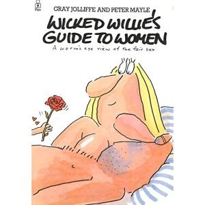 Wicked Willie's Guide to Women