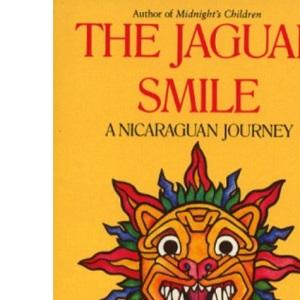 The Jaguar Smile: Nicaraguan Journey (Picador Books)