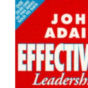 Effective Leadership: How to Develop Leadership Skills