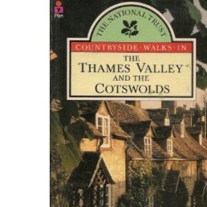 Thames Valley and the Cotswolds (National Trust Countryside Walks)