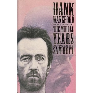 Hank Wangford: The Middle Years v.3: The Later Years v. 3