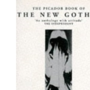 The Picador Book of the New Gothic