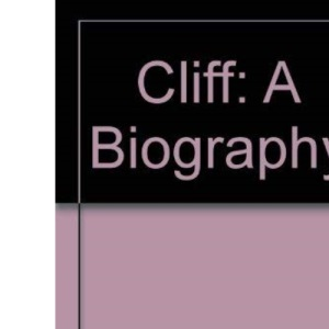 Cliff: A Biography