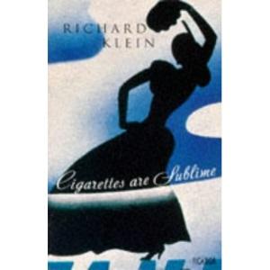 Cigarettes Are Sublime