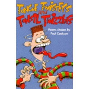 Tongue Twisters and Tonsil Twizzlers