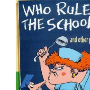 Who Rules the School?