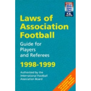 Laws of Association Football: Guide for Players and Referees (Football Association)