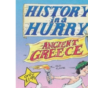 Ancient Greece (History in a Hurry)