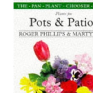 Plants for Pots and Patios (Plant Chooser)