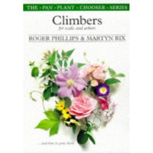 Climbers for Walls and Arbours (Plant Chooser S.)