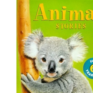 Animal Stories for Six Year Olds