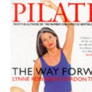 Pilates : The Way Forward
