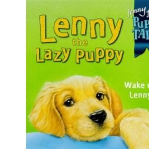 Lenny the Lazy Puppy: No.4 (Jenny Dale's Puppy Tales S.)